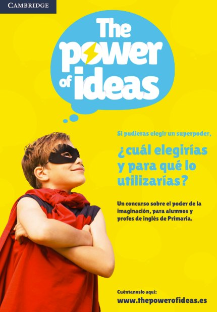 The Power of Ideas Concurso creativo para alumnos y profesores de inglés de Primaria