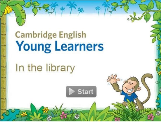 Cambridge Young learners  In the library